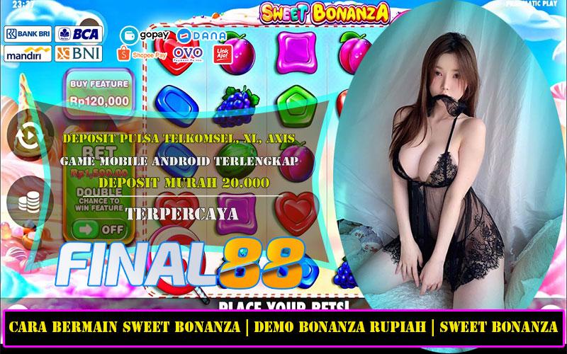 Cara Bermain Sweet Bonanza